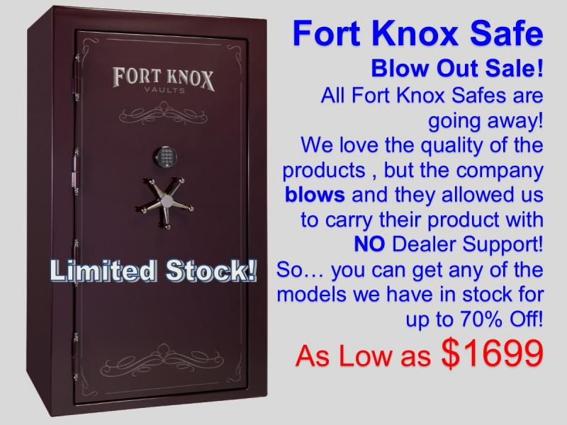 Fort Knox Blow Out